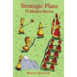 Strategic Plans 75 Modern Battles de Maxim Chetverik