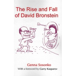 The Rise and Fall of David Bronstein de Genna Sosonko