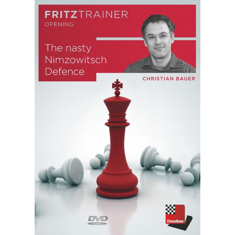 The nasty Nimzowitsch Defence de Christian Bauer