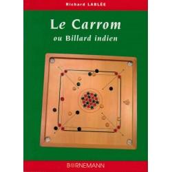 Le Carrom ou Billard indien de Richard Lablée