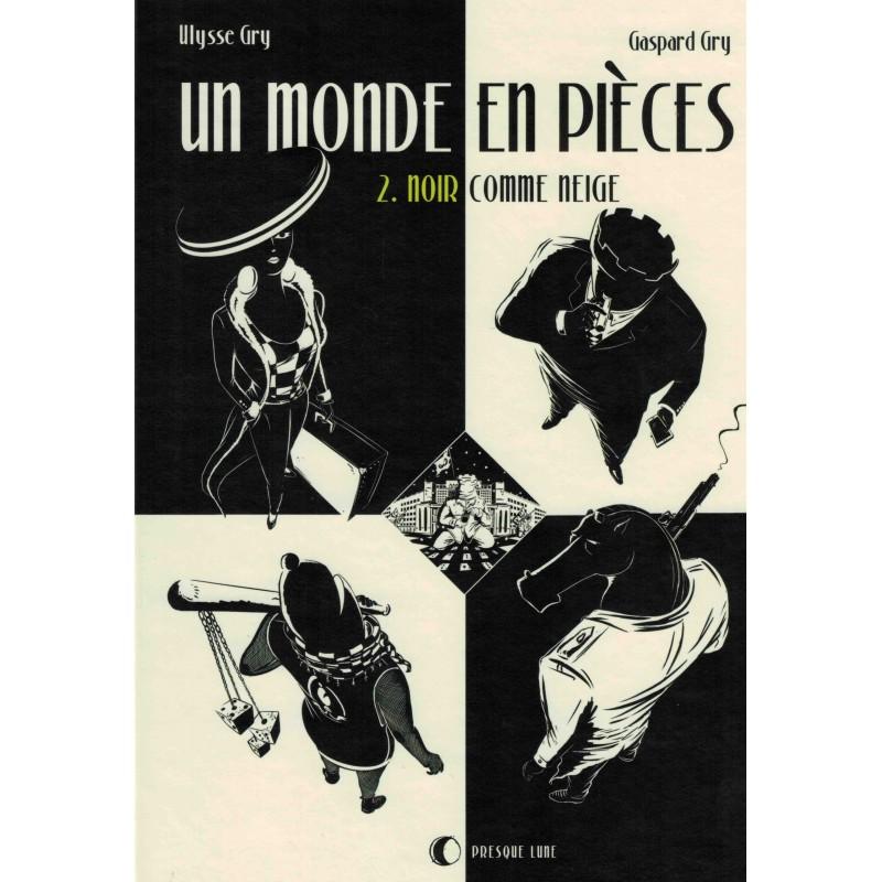 Un monde en pièces vol.2 de Ulysse Gry et Gaspard Gry