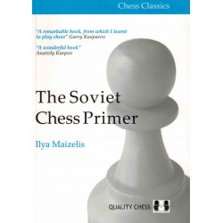 The Soviet Chess Primer de Ilya Maizelis