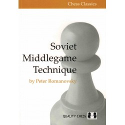 Soviet Middlegame Technique de Peter Romanovksy