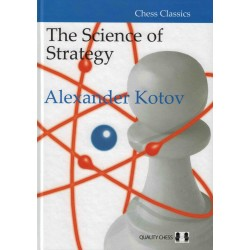 The Science of Strategy de Alexander Kotov