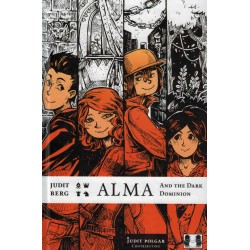 Alma and the Dark Dominion de Judit Berg