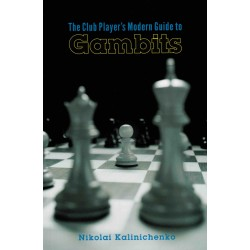 The Club Player's Modern Guide to Gambits de Nikolai Kalinichenko