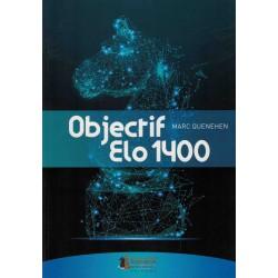 Objectif Elo 1400 de Marc...