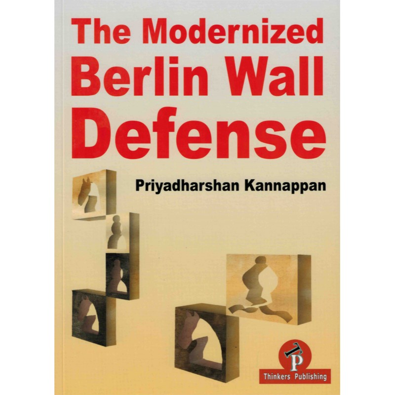 The Modernized Berlin Wall Defense de Priyadharshan Kannappan