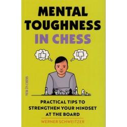 Mental  Toughness in Chess de Werner Scheitzer