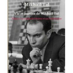 Vie et parties de Mikhaïl Tal vol.2 de Mikhaïl Tal