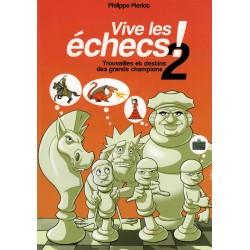 Vive les échecs! Vol.2 de...