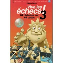 Vive les échecs! Vol.3 de...