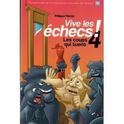 Vive les échecs Vol.4 de...