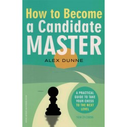 How to Become a Candidate Master de Alex Dunne