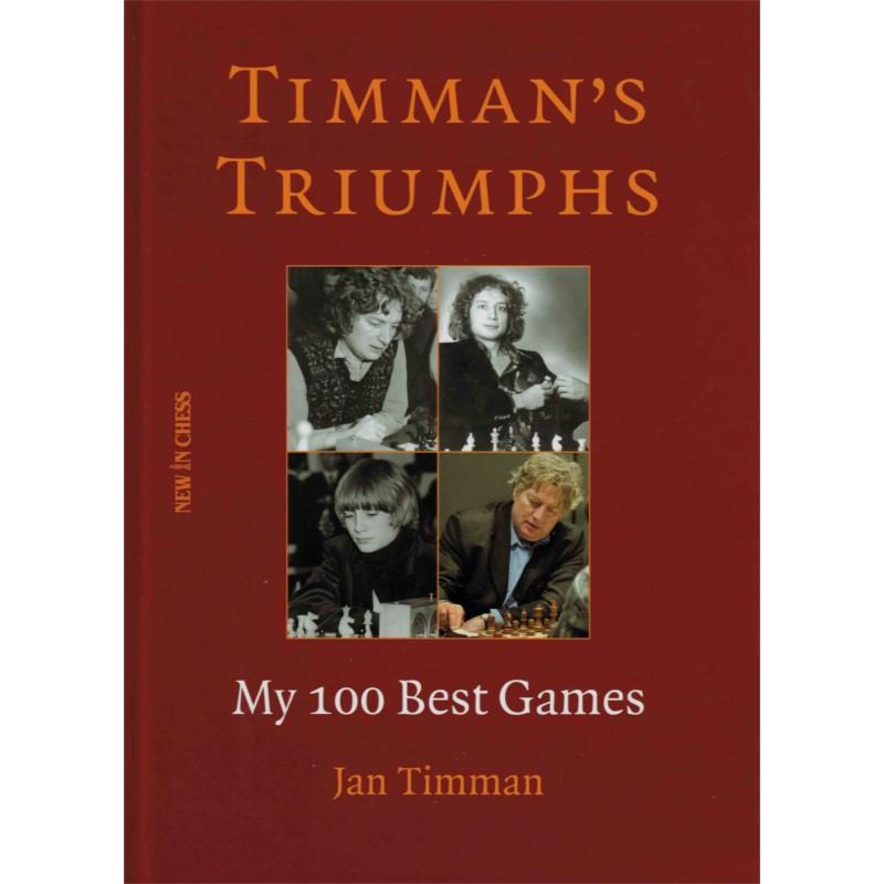 Timman's Triumphs de Jan Timman