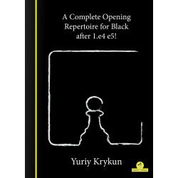 A Complete Opening Repertoire for Black after 1.e4 e5 de Yuriy Krykun