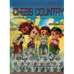 Gary's Adventures in Chess Country de Igor Sukhin