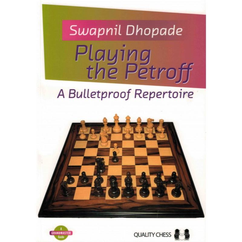 Playing the Petroff de Swapnil Dhopade