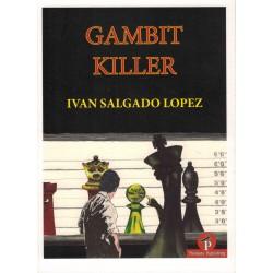 Gambit Killer de Ivan...