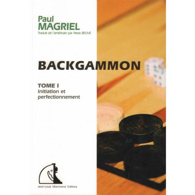Backgammon vol.1 de Paul Magriel