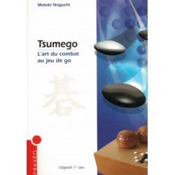 Tsumego: l'art du combat au jeu de go de Motoki Noguchi