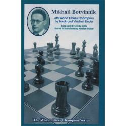 Mikhail Botvinnik 6th World Chess Champion de Isaak et Vladimir Linder