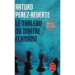 Le tableau du maître flamand de Arturo Pérez-Reverte