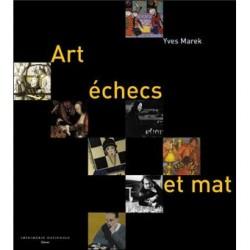 Art, échecs et mat de Yves...