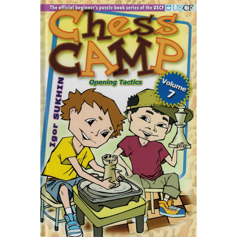 Chess Camp vol.7 de Igor Sukhin