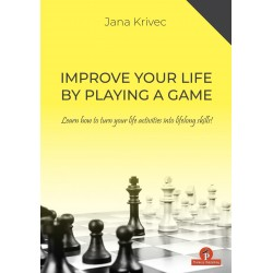 Improve your Life by Playing a Game de Jana Krivec