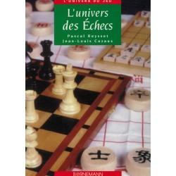 L'univers des échecs de Pascal Reysset et Jean-Louis Cazaux