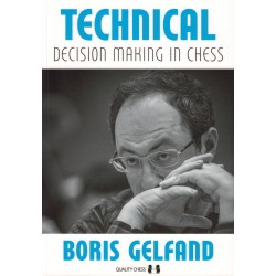 Technical Decision Making in Chess de Boris Gelfand