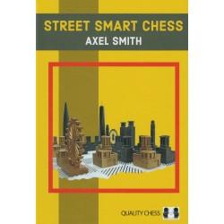 Street Smart Chess de Axel Smith