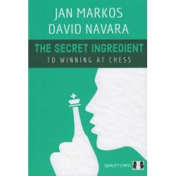 The Secret Ingredient to Winning at Chess de Jan Markos et David Navara