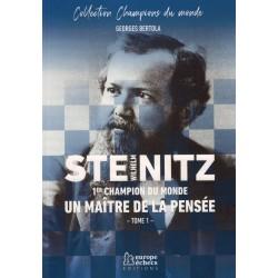Wilhelm Steinitz Un maître de la pensée de Georges Bertola