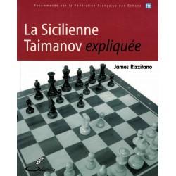 La sicilienne Taimanov expliquée de James Rizzitano