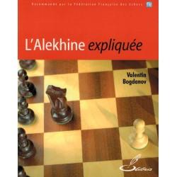 L'Alekhine expliquée de Valentin Bogdanov