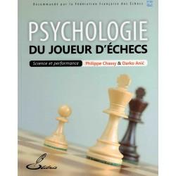 Psychologie du joueur d'échecs de Philippe Chassy et de Darko Anic