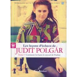 Les leçons d'échecs vol.1 de Judit Polgar