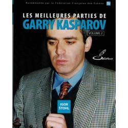 Les meilleures parties de Garry Kasparov vol.2 de Igor Stohl