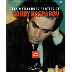 Les meilleures parties de Garry Kasparov vol.1 de Igor Stohl