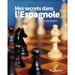 Mes secrets dans l'Espagnole de Lajos Portisch