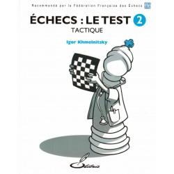 Échecs: le test Vol.2 de...