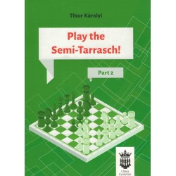 Play the Semi-Tarrasch! de Tibor Károly