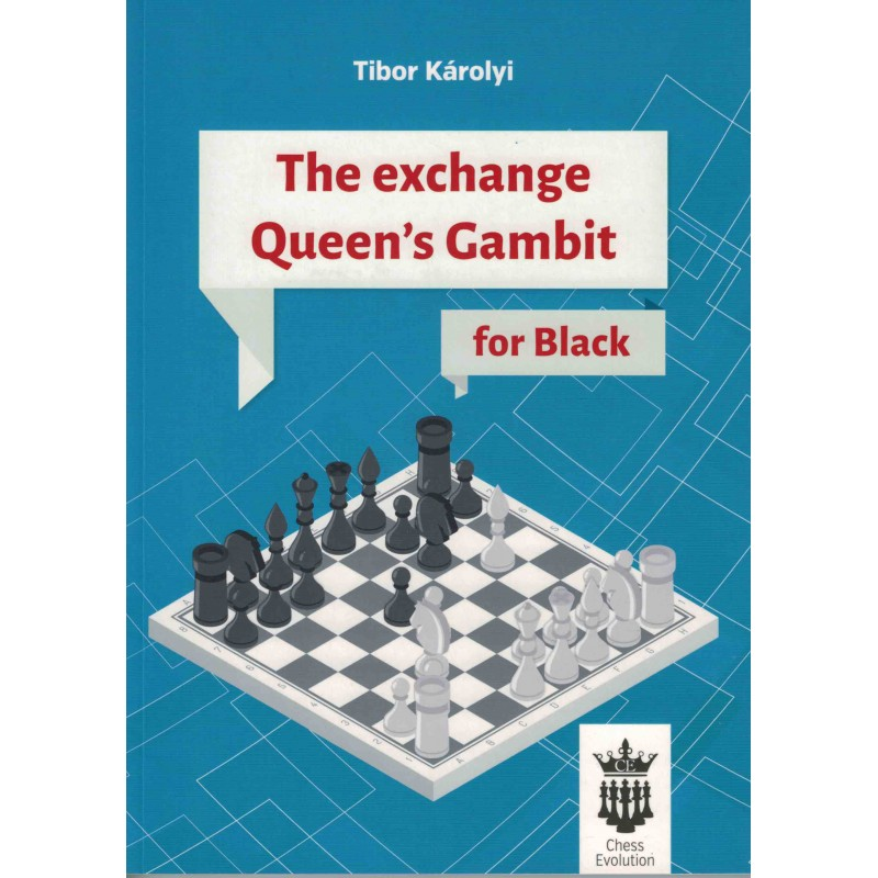 The exchange Queen's Gambit de Tibor Károly