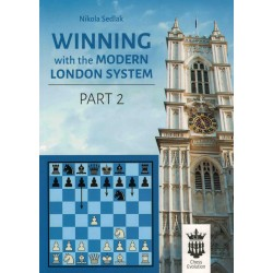 Winning with the Modern London System Vol.2 de Nikola Sedlak