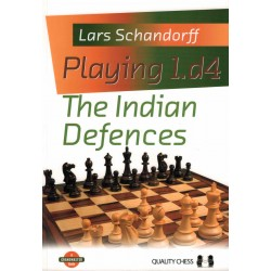Playing 1.d4 The Indian Defences de Lars Schandorff
