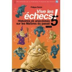 Vive les échecs ! Vol.5 de...