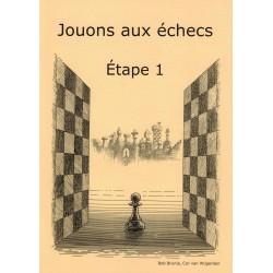 Jouons aux échecs Étape 1,...