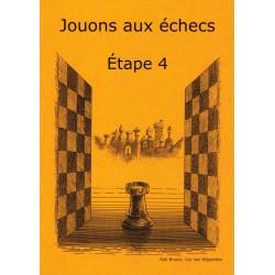 Jouons aux échecs Étape 4,...